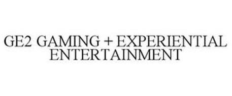GE2 GAMING + EXPERIENTIAL ENTERTAINMENT