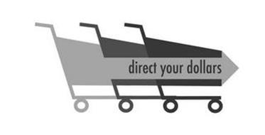 DIRECT YOUR DOLLARS
