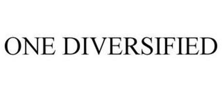 ONE DIVERSIFIED