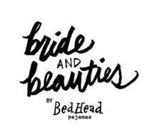 BRIDE AND BEAUTIES BY BEDHEAD PAJAMAS