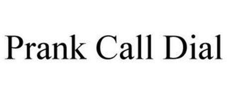 PRANK CALL DIAL