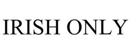 IRISH ONLY