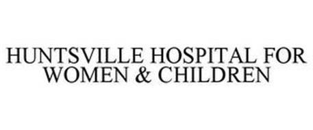 HUNTSVILLE HOSPITAL FOR WOMEN & CHILDREN