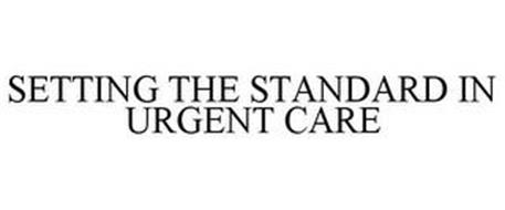 SETTING THE STANDARD IN URGENT CARE