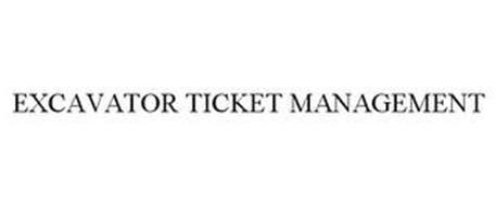 EXCAVATOR TICKET MANAGEMENT