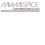 MIAMI SPICE I LOVE MIAMISPICE.COM ORGANIZED BY THE GREATER MIAMI CONVENTION & VISITORS BUREAU