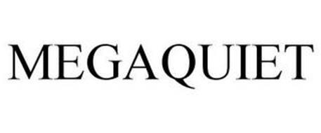 MEGAQUIET