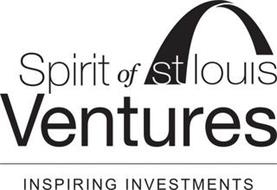 SPIRIT OF ST LOUIS VENTURES INSPIRING INVESTMENTS