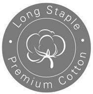 LONG STAPLE · PREMIUM COTTON ·