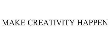 MAKE CREATIVITY HAPPEN