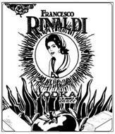 FRANCESCO RINALDI SUPER PREMIUM VODKA SAUCE