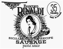 FRANCESCO RINALDI GLUTEN FREE SICILIAN FAMILY RECIPE SAUSAGE PASTA SAUCE 35 YEARS MADE BY ITALIANS