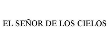 EL SEÑOR DE LOS CIELOS
