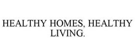 HEALTHY HOMES, HEALTHY LIVING.