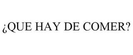 ¿QUE HAY DE COMER?