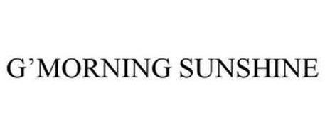 G'MORNING SUNSHINE