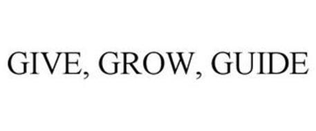 GIVE, GROW, GUIDE