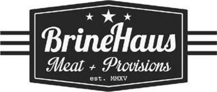BRINEHAUS MEAT + PROVISIONS EST. MMXV