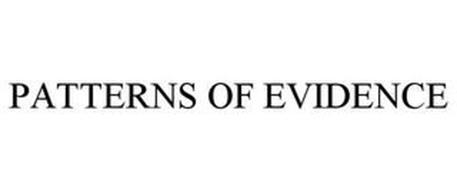 PATTERNS OF EVIDENCE