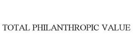 TOTAL PHILANTHROPIC VALUE