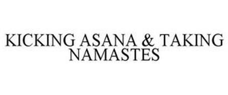 KICKING ASANA & TAKING NAMASTES