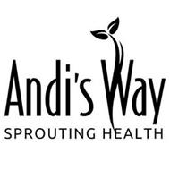 ANDI'S WAY SPROUTING HEALTH