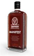 MANIFEST JÄGERMEISTER MANIFEST THE THINGS WE DARE TO DO. THE RULES WE REWRITE. THE OFFBEAT SPIRIT WE EMBRACE. THE TRUTH WE STAND FOR. THE TASTE WE SAVOUR. - 5 - EXTRA INTENSE MACERATES DOUBLE BARREL MATURED HERBAL LIQUEUR 1.0L 38% ALC VOL