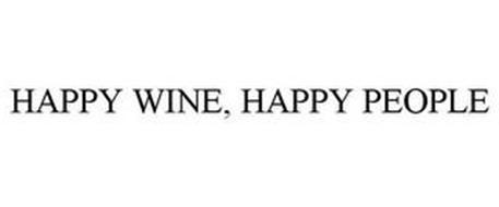 HAPPY WINE, HAPPY PEOPLE