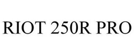 RIOT 250R PRO