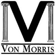 VM VON MORRIS