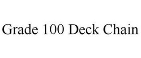 GRADE 100 DECK CHAIN