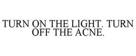 TURN ON THE LIGHT. TURN OFF THE ACNE.