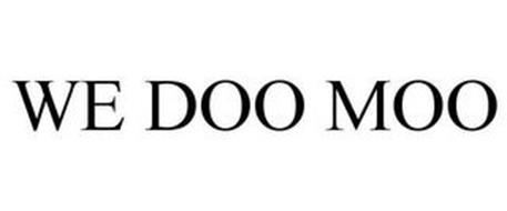 WE DOO MOO