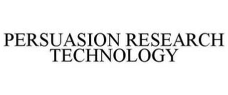 PERSUASION RESEARCH TECHNOLOGY