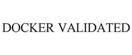 DOCKER VALIDATED