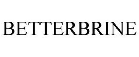 BETTERBRINE
