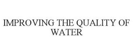 IMPROVING THE QUALITY OF WATER