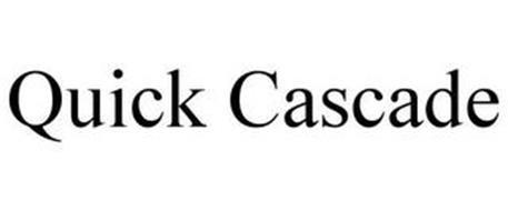 QUICK CASCADE