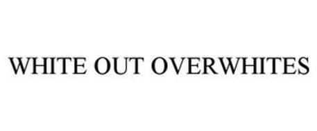 WHITE OUT OVERWHITES