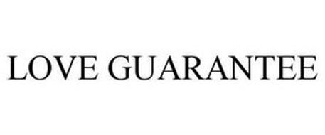 LOVE GUARANTEE