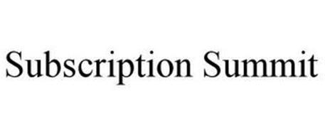 SUBSCRIPTION SUMMIT