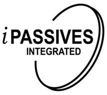 IPASSIVES INTEGRATED