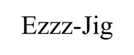 EZZZY-JIG