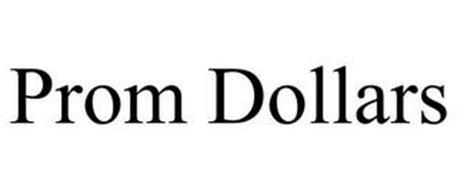 PROM DOLLARS