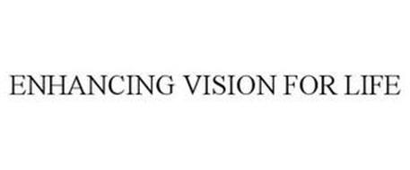 ENHANCING VISION FOR LIFE