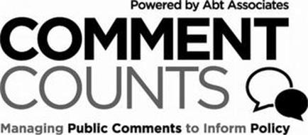 POWERED BY ABT ASSOCIATES COMMENT COUNTS MANAGING PUBLIC COMMENTS TO INFORM POLICY