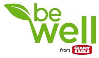 BE WELL FROM GIANT EAGLE