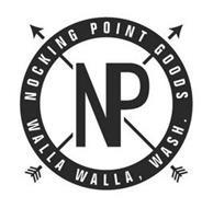 NOCKING POINT GOODS WALLA WALLA, WASH. NP