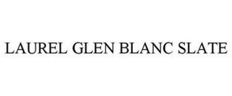 LAUREL GLEN BLANC SLATE