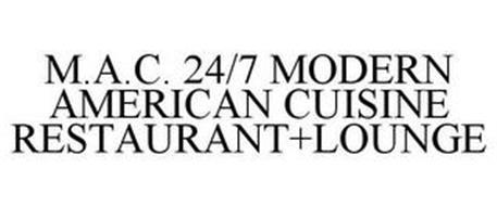 M.A.C. 24/7 MODERN AMERICAN CUISINE RESTAURANT+LOUNGE